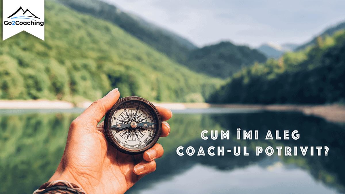 Cum alegi un coach bun?